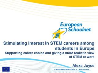 Stimulating interest in STEM careers among students in Europe