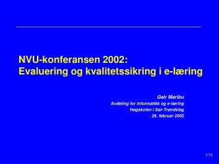 NVU-konferansen 2002: Evaluering og kvalitetssikring i e-læring