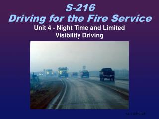 Unit 4 - Night Time and Limited Visibility Driving