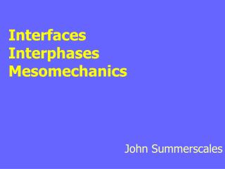 Interfaces Interphases Mesomechanics