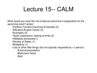 Lecture 15-- CALM