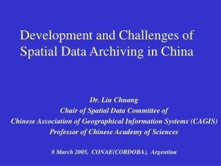 Development and Challenges of Spatial Data Archiving in China