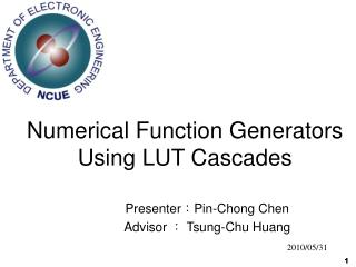 Numerical Function Generators Using LUT Cascades