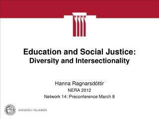 Education and Social Justice: Diversity and Intersectionality