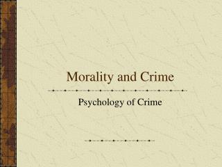 Morality and Crime