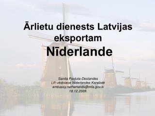 Ārlietu dienests Latvijas eksportam  Nīderlande