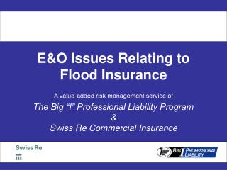 E&O Issues Relating to Flood Insurance