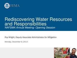 Rediscovering Water Resources and Responsibilities  NAFSMA Annual Meeting- Opening Session