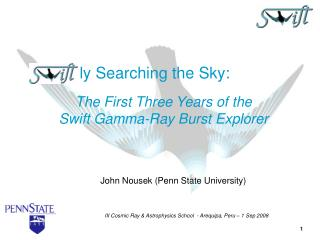 John Nousek (Penn State University)