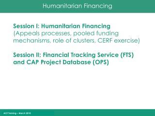 Humanitarian Finance - the basics