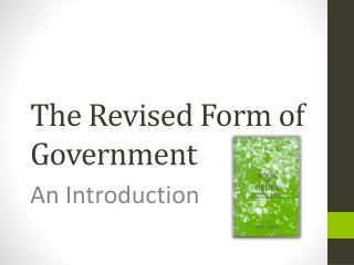 The Revised Form of Government