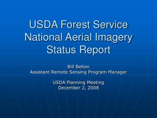 USDA Forest Service National Aerial Imagery Status Report
