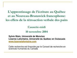 L apprentissage de l  criture au Qu bec  et au Nouveau-Brunswick francophone:  les effets de la r troaction verbale des