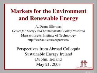 Markets for the Environment and Renewable Energy