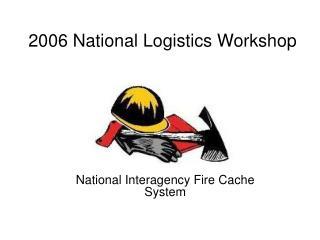 2006 National Logistics Workshop
