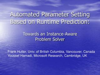 Automated Parameter Setting Based on Runtime Prediction: