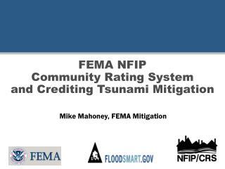 FEMA NFIP  Community Rating System and Crediting Tsunami Mitigation