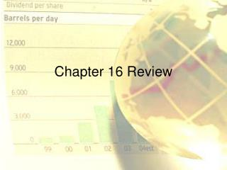 Chapter 16 Review