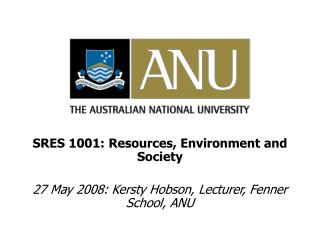 SRES 1001: Resources, Environment and Society