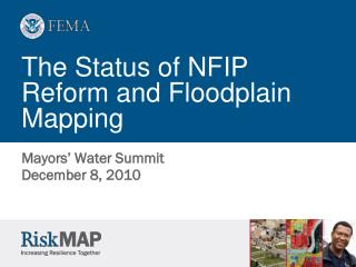 The Status of NFIP Reform and Floodplain Mapping