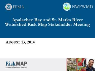 Apalachee Bay and St. Marks River Watershed  Risk  Map Stakeholder  Meeting