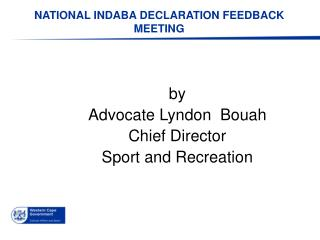 NATIONAL INDABA DECLARATION FEEDBACK MEETING