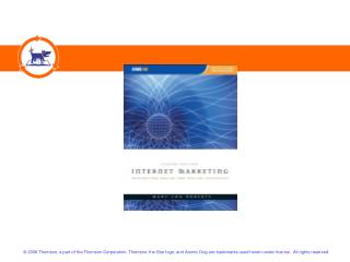 INTERNET MARKETING : INTEGRATING ONLINE AND OFFLINE STRATEGIES