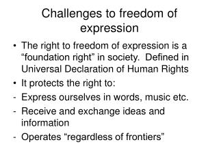 Challenges to freedom of expression