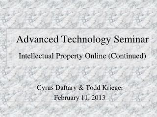 Advanced Technology Seminar - Intellectual Property Online (Continued)