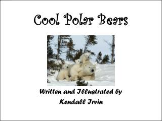Cool Polar Bears