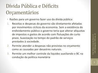 Dívida Pública  e Déficits  Orçamentários