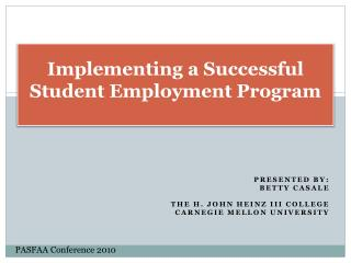 Implementing a Successful Student Employment Program