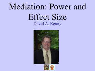Mediation: Power and Effect Size