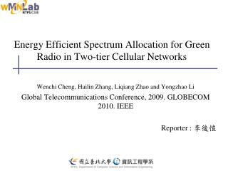 Energy Efficient Spectrum Allocation for Green Radio in Two-tier Cellular Networks