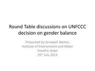 Round Table discussions on UNFCCC decision on gender balance