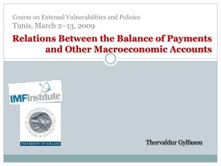 Relations Between the Balance of Payments and Other Macroeconomic Accounts