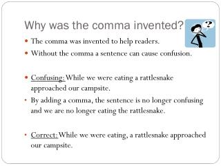 Why was the comma invented?