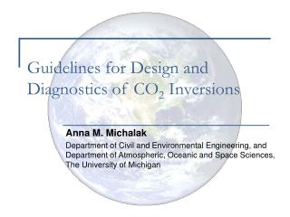 Guidelines for Design and Diagnostics of CO 2  Inversions