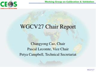 WGCV27 Chair Report