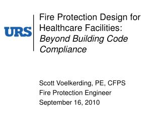 Fire Protection Design for Healthcare Facilities: Beyond Building Code Compliance