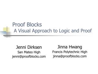 Proof Blocks    A Visual Approach to Logic and Proof