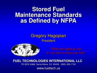 Stored Fuel  Maintenance Standards  as Defined by NFPA