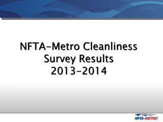 NFTA-Metro Cleanliness Survey Results  2013-2014