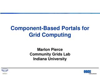 Component-Based Portals for Grid Computing