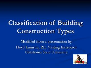 Classification of Building Construction Types