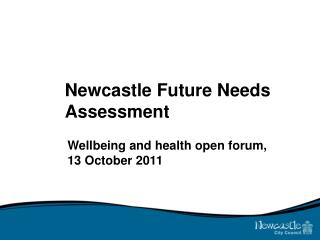 Newcastle Future Needs Assessment
