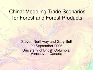 China: Modeling Trade Scenarios for Forest and Forest Products
