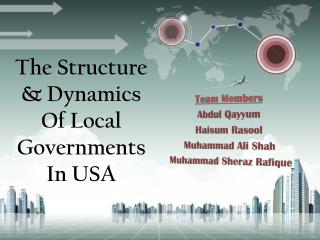 The Structure & Dynamics Of Local Governments In USA