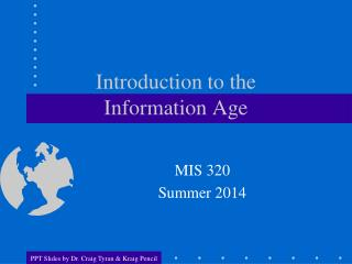 Introduction to the  Information Age