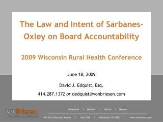 June 18, 2009 David J. Edquist, Esq. 414.287.1372  or  dedquist@vonbriesen